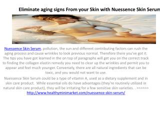 Nuessence Skin Serum Makes Your Skin Beautiful and Bright