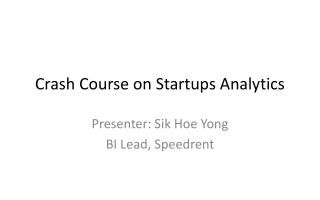 Crash Course on Startup Analytics