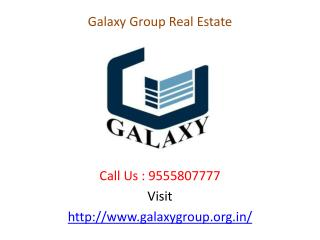 Galaxy Group Luxurious Name of Real Estate