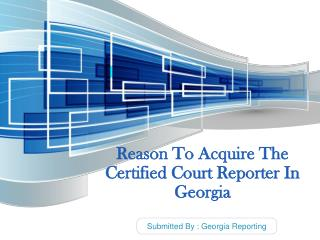 Reason To Acquire The Certified Court Reporter In Georgia