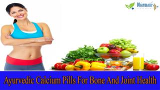 Ayurvedic Calcium Pills For Bone And Joint Health