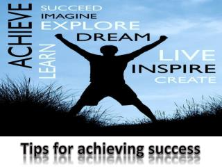 Tips for achieving success-Jonathan Eborn