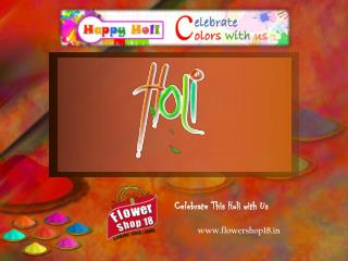 Send Gifts to India, Online Flowers Delivery in Mumbai - Holi
