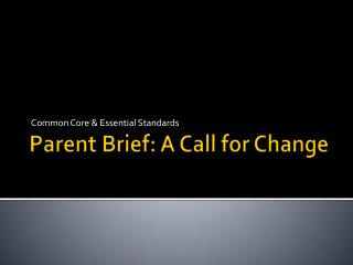 Parent Brief: A Call for Change
