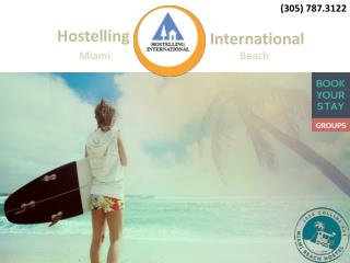 Cheap Hostels in Miami Beach, FL | Hostelling International