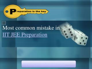 Most Common Mistake in IIT JEE Preparation