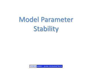 Model Parameter Stability