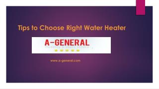 Helpful Tips to Choose Right Water Heater