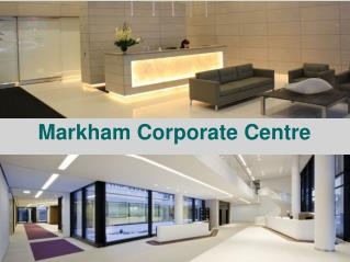 Markham Corporate Centre | Virtual Office | Dedicated Local Address | Mail Handling