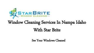 Window Cleaning Services In Nampa Idaho With Star Brite