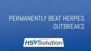Permanently Beat Herpes Outbreaks