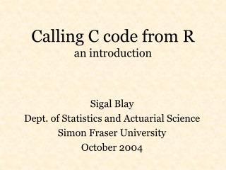 Calling C code from R an introduction