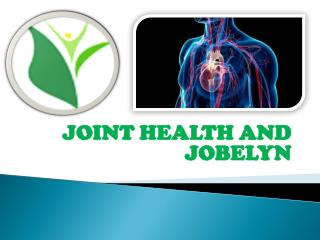 JOINT HEALTH AND JOBELYN