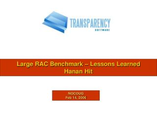 Large RAC Benchmark – Lessons Learned Hanan Hit