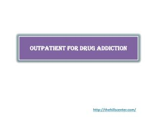 Outpatient for Drug Addiction