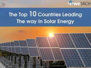 The Top 10 Countries Leading The way In Solar Energy