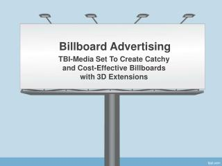 Billboard Advertising Getting Visibility to the Brand?