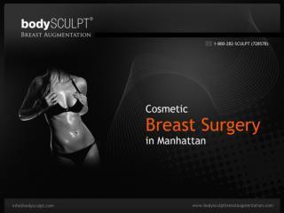Manhattan Breast Augmentation Surgery - bodySCULPT