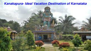 Places to visit in Kanakapura