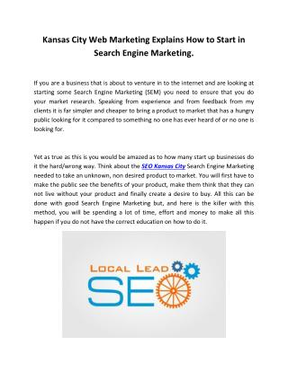 Kansas City Web Marketing Explains How to Start in Search Engine Marketing