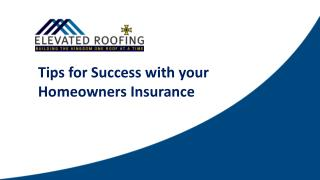 Tips for Success with your Homeowners Insurance