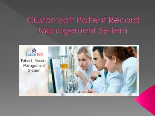 Patient Record Management Software by CustomSoft