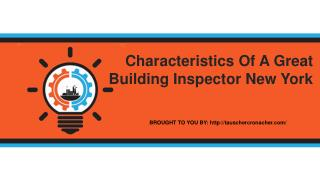 Characteristics Of A Great Building Inspector New York