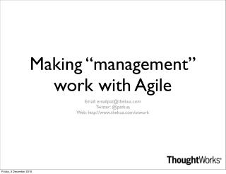 "Making ""management"" work with Agile"