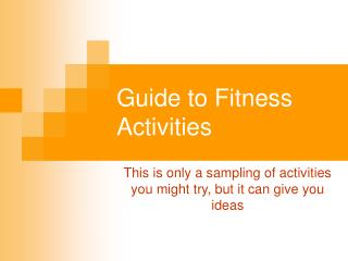 Guide to Fitness Activities