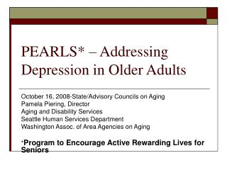 PEARLS* – Addressing Depression in Older Adults