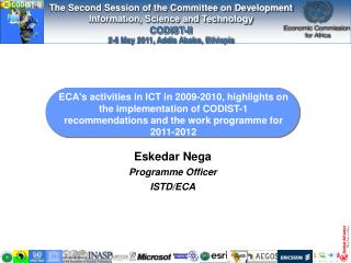 ECA's activities in ICT in 2009-2010, highlights on the implementation of CODIST-1 recommendations and the work programm