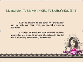 To My Mom: Sendmygift mother's day 2016 gifts Bangalore