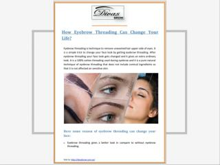 How Eyebrow Threading Can Change Your Face