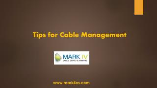 Know The Useful Tips For Cable Management