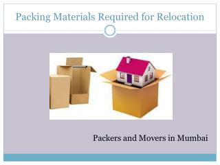 Packing materials needed for packers and movers in mumbai