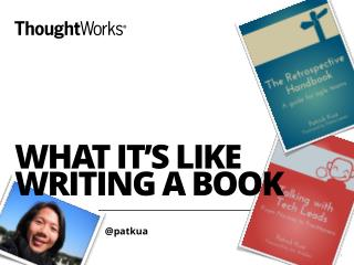 What it's like writing a book