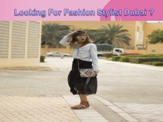 Fashion Stylist Dubai