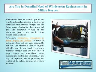 Are You in Dreadful Need of Windscreen Replacement in Milton Keynes