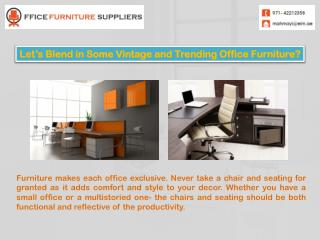 Modern Furniture Supplier - Buy Office Tables & Office Chairs‎