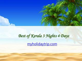 Best of Kerala 3 Nights 4 Days-My Holiday Trip