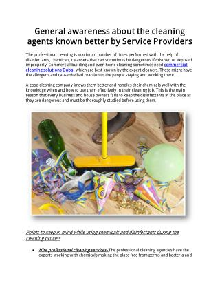 General awareness about the cleaning agents known better by Service Providers