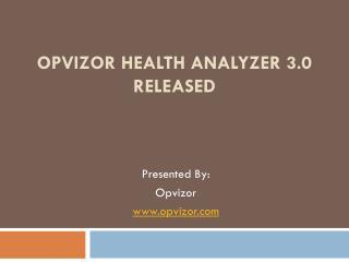 Opvizor Health Analyzer 3 Released