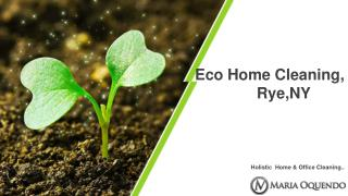 Eco Home Cleaning,Rye,NY.