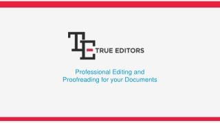 Proofreading & Editing services at affordable prices, available 24/7 | True Editors