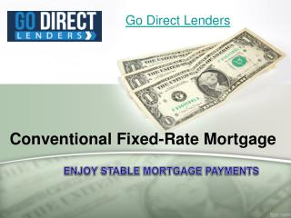 Conventional Fixed-Rate Mortgage