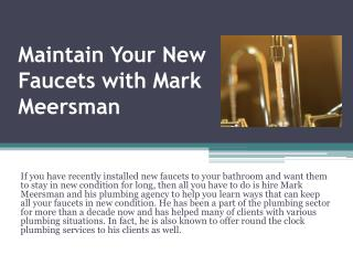 Hire Mark Meersman to Get Rid of Emergency Plumbing Issues