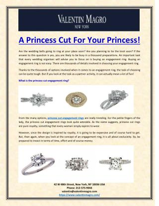 A Princess Cut For Your Princess!