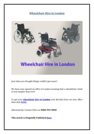 Wheelchair Hire in London
