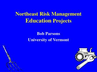 Northeast Risk Management Education Projects