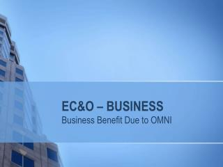 OMNI - Complete EC&O Solution